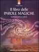 Cover of Il libro delle parole magiche