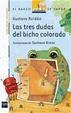 Cover of Las tres dudas del bicho colorado