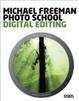 Cover of Photo school. Digital editing. Ediz. italiana