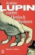 Cover of Arsene Lupin Contre Herlock Sholmes