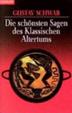 Cover of Die schönsten Sagen des klassischen Altertums