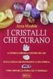 Cover of I cristalli che curano