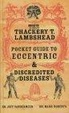 Cover of The Thackery T. Lambshead Pocket Guide to Eccentric and Discredited Diseases