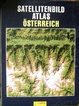 Cover of Satellitenbild atlas - Osterreich