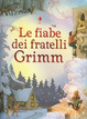 Cover of Le fiabe dei fratelli Grimm