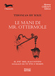 Cover of Le mani di Mr. Ottermole