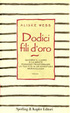Cover of Dodici fili d'oro