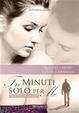 Cover of Tre minuti solo per me