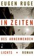 Cover of In Zeiten des abnehmenden Lichts