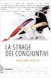 Cover of La strage dei congiuntivi