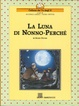 Cover of La luna di Nonno-Perché