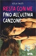 Cover of Resta con me fino all'ultima canzone
