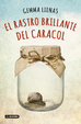 Cover of El rastro brillante del caracol