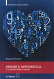 Cover of Amore e matematica