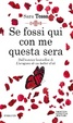 Cover of Se fossi qui con me questa sera