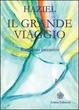 Cover of Il grande viaggio. Romanzo iniziatico