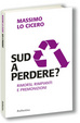 Cover of Sud a perdere?