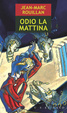Cover of Odio la mattina