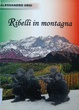 Cover of Ribelli in montagna