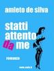 Cover of Statti attento da me