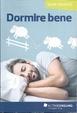 Cover of Dormire bene