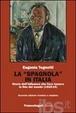 Cover of La spagnola in Italia
