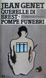 Cover of Querelle di Brest-Pompe funebri