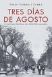 Cover of Tres días de agosto