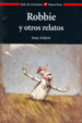 Cover of Robbie y Otros Relatos / Robbie and Other Stories