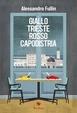Cover of Giallo Trieste rosso Capodistria