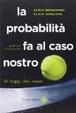 Cover of La probabilità fa al caso nostro