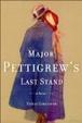 Cover of Major Pettigrew's last stand