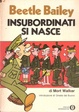 Cover of Beetle Bailey - Insubordinati si nasce