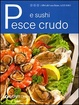 Cover of Pesce crudo e sushi