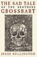 Cover of The Sad Tale of the Brothers Grossbart