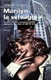 Cover of Marilyn la selvaggia