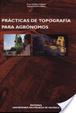 Cover of PrÁcticas de TopografÍa Para AgrÓnomos