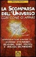 Cover of La scomparsa dell'universo così come ci appare