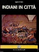 Cover of Indiani in città
