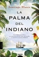 Cover of La palma del indiano
