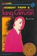 Cover of Robert Fripp & King Crimson