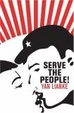 Cover of Serve the People!