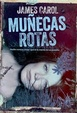Cover of Muñecas rotas