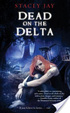 Cover of Dead on the Delta