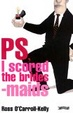 Cover of PS, I Scored the Bridesmaids
