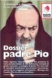 Cover of Dossier Padre Pio