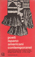Cover of Poeti ispanoamericani contemporanei