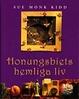 Cover of Honungsbiets hemliga liv