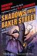 Cover of Shadows over Baker Street