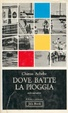 Cover of Dove batte la pioggia